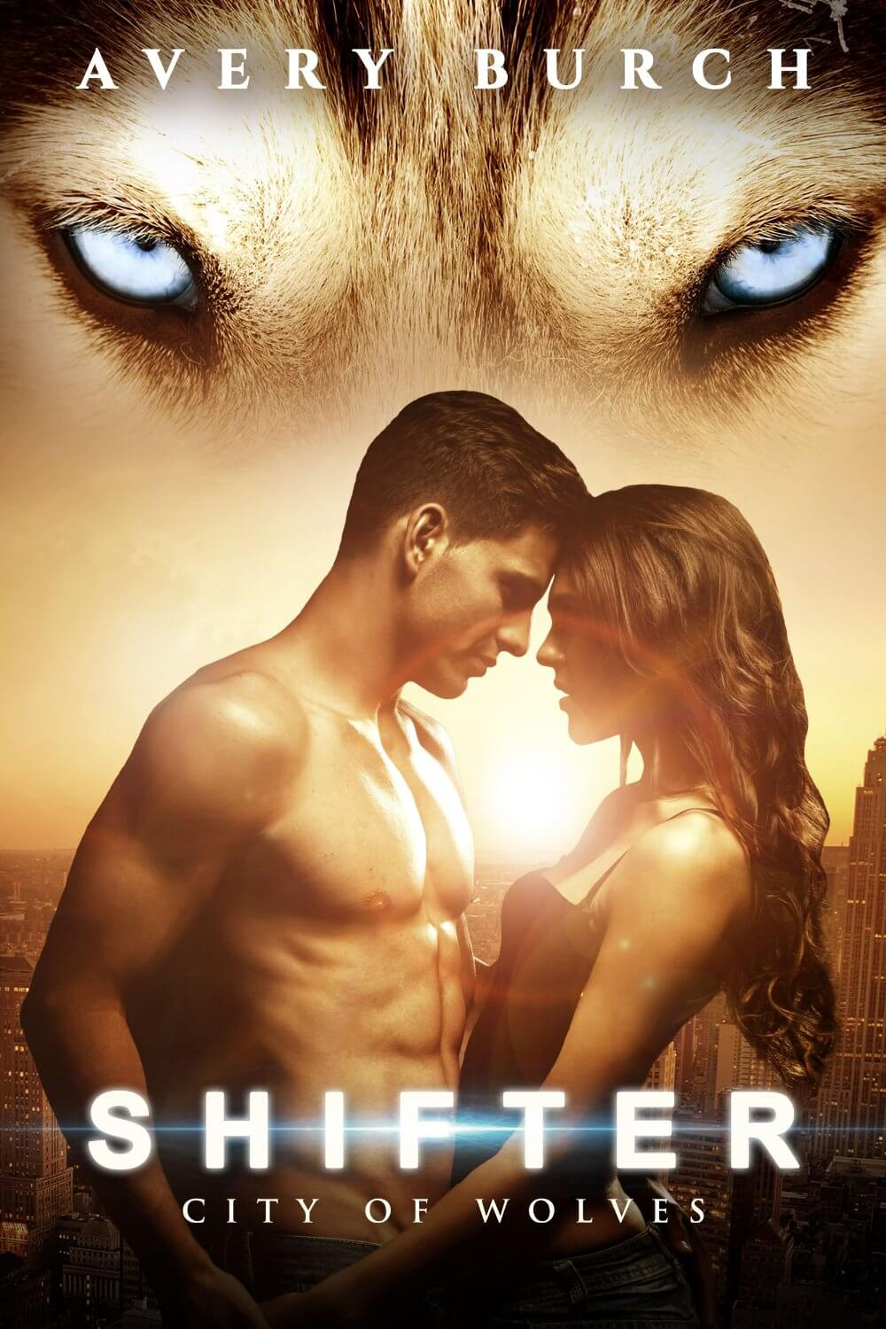 Shifter: City of Wolves by Avery Burch