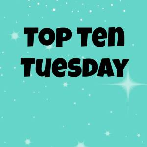 My recent 5 star reads: Top Ten Tuesday