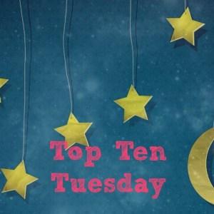 Top Ten Tuesday: Book to Movie