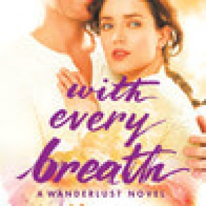 With Every Breath: Review