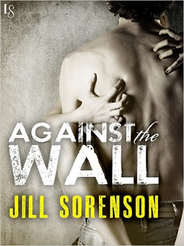Against the Wall by Jill Sorenson: Review