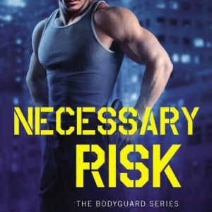 Necessary Risk by Tara Wyatt: Review