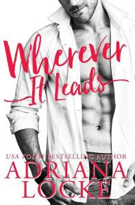Wherever it Leads by Adriana Locke: Review