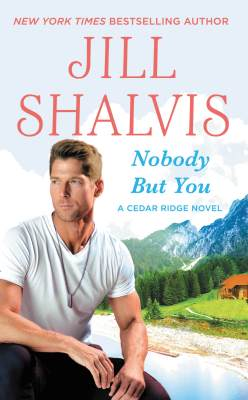 Nobody but You by Jill Shalvis: Review