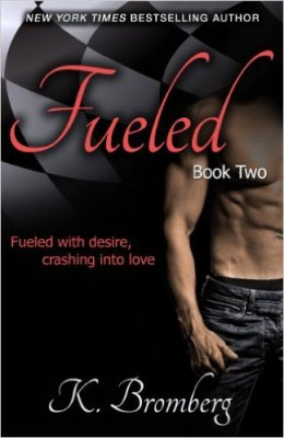 Fueled by K. Bromberg: Review
