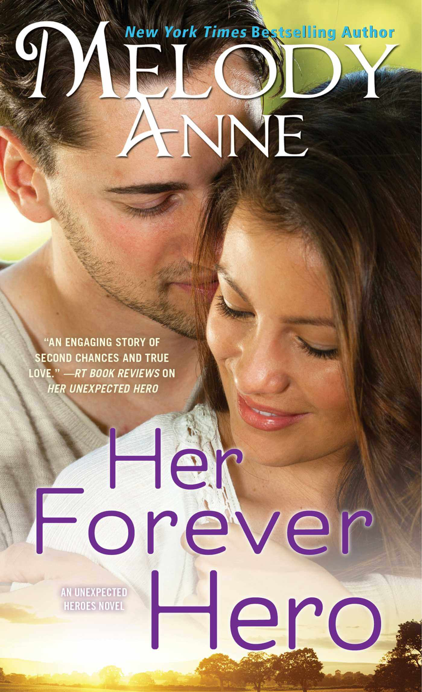 Her Forever Hero by Melody Anne: Review