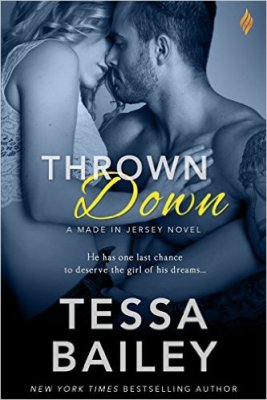 Thrown Down by Tessa Bailey: Review