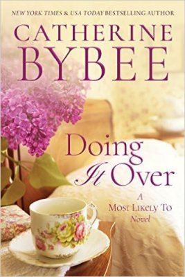 Doing it Over by Catherine Bybee: Review