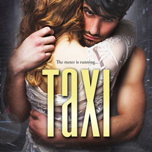 Taxi by Cambria Hebert: New Release