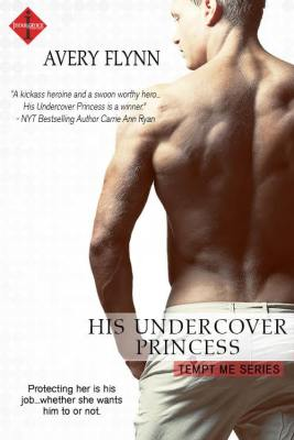 His Undercover Princess by Avery Flynn: Review