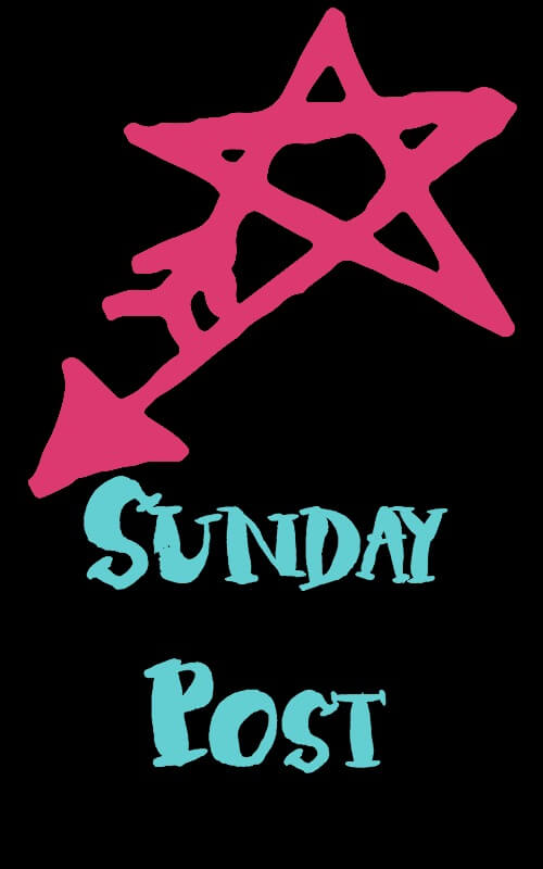 Sunday Post: Week 31