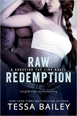Raw Redemption by Tessa Bailey: Review