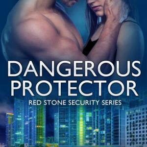 Dangerous Protector by Katie Reus: Review