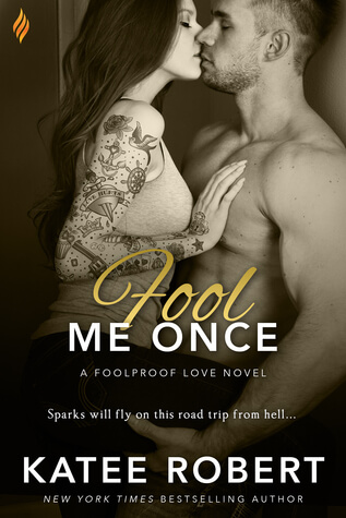 Fool Me Once by Katee Robert: Review