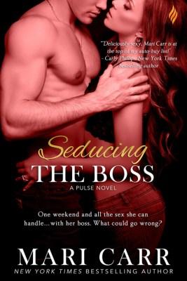Seducing the Boss by Mari Carr: Review