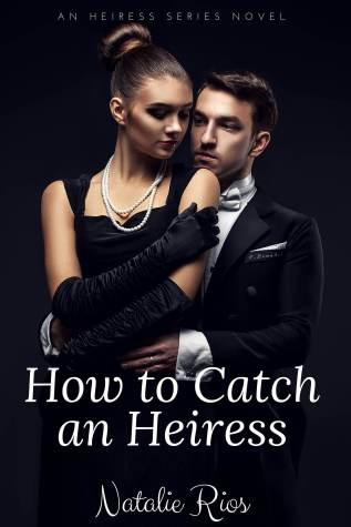 How to Catch an Heiress