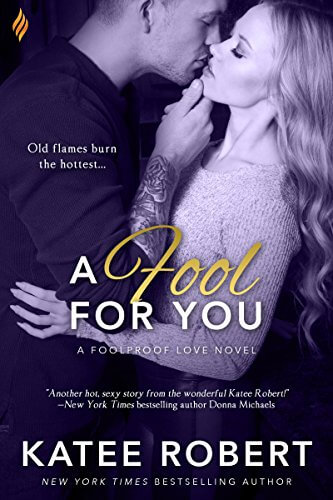 A Fool for You by Katee Robert: Review