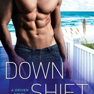 Down Shift by K. Bromberg: Excerpt