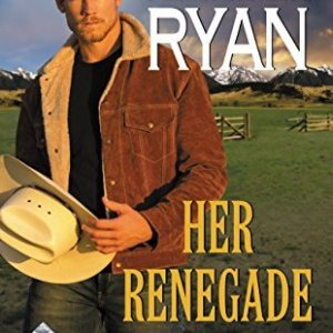 Her Renegade Rancher by Jennifer Ryan: Review