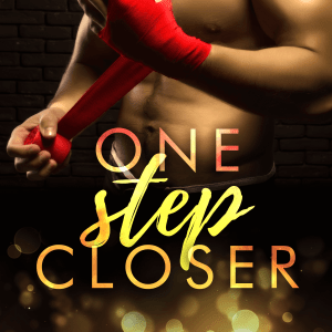 One Step Closer by Kahlen Aymes: Excerpt