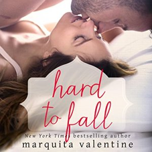 Hard to Fall by Marquita Valentine: Review