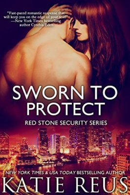 Sworn to Protect by Katie Reus: Review