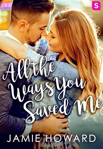 All the Ways you Saved Me by Jamie Howard: Review