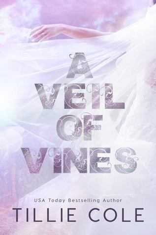 A Veil of Vines by Tillie Cole: Review