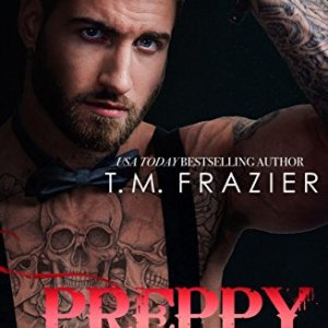 Preppy part 2 by T.M. Frazier: New Release