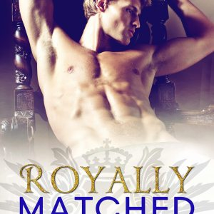 Royally Matched by Emma Chase: Excerpt