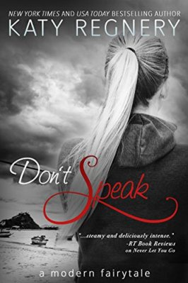 Don't Speak by Katy Regnary: Review