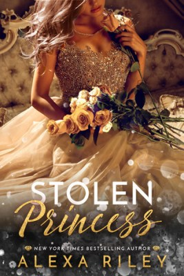 Stolen Princess by Alexa Riley: Review