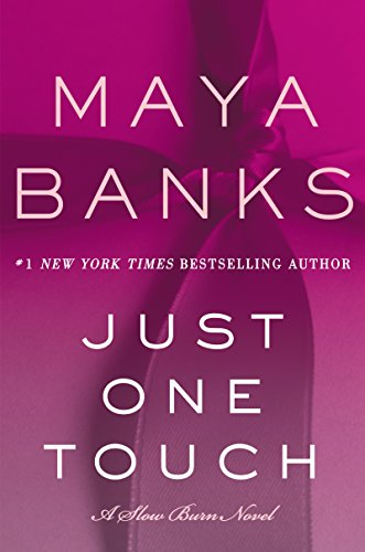 Just One Touch by Maya Banks: Review