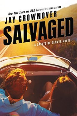 Salvaged by Jay Crownover: Review
