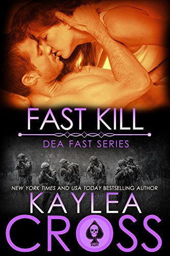 Fast Kill by Kaylea Cross: Review