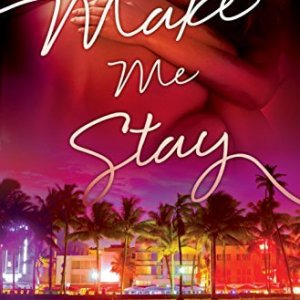Make Me Stay by Sidney Halston: Review