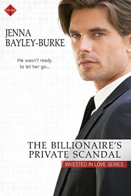 The Billionaire's Private Scandal by Jenna Bayley-Burke: Review