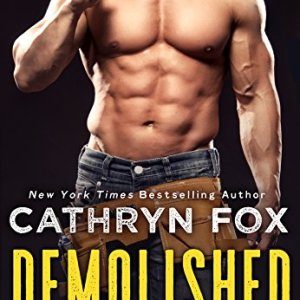 Demolished by Cathryn Fox: Review