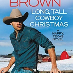 Long, Tall, Cowboy Christmas by Carolyn Brown: Excerpt