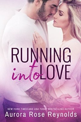 Running Into Love by Aurora Rose Reynolds: Review