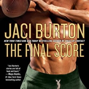 The Final Score by Jaci Burton: Review