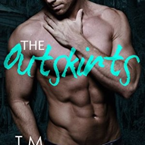 The Outskirts by TM Frazier: Review