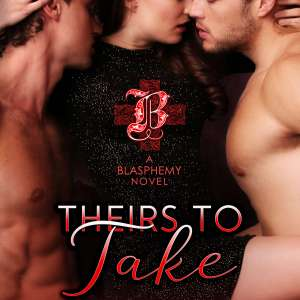 Theirs to Take by Laura Kaye: Excerpt