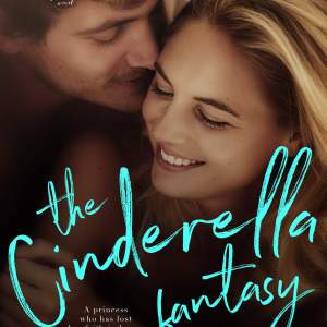 The Cinderella Fantasy by Sara Jane Stone: New Release
