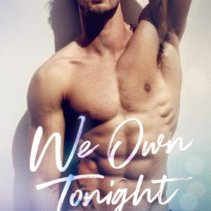 We Own Tonight by Corinne Michaels: New Release