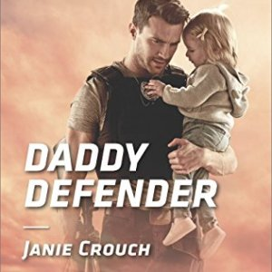 Daddy Defender by Janie Crouch: Review