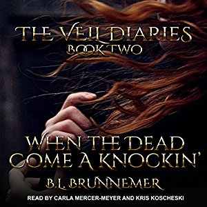 When the Dead Come a Knockin' by BL Brunnemer: Review