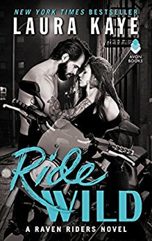 Ride Wild by Laura Kaye: Review