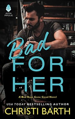 Bad for Her by Christi Barth: Review