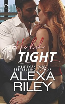 Hold Tight by Alexa Riley: Review